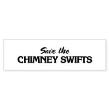 Save the CHIMNEY SWIFTS Bumper Bumper Sticker