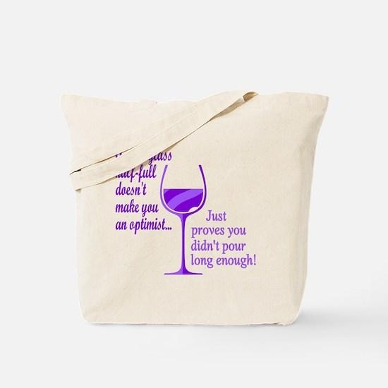 Wine Optimist NOT Tote Bag