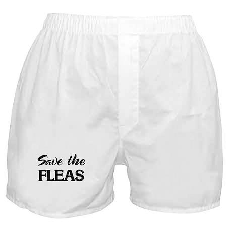 Save the FLEAS Boxer Shorts