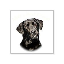 """Mans Best Friend Square Sticker 3"""" x 3"""""""