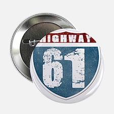 """Highway 61 2.25"""" Button"""