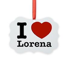 I Love Lorena Picture Ornament