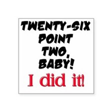"Twenty-six point two Square Sticker 3"" x 3"""
