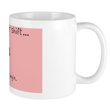 Hellow Another Shift Pink Nurse Shoulde Small Mug