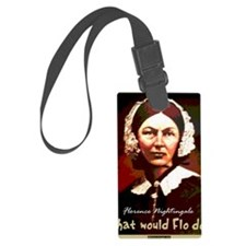 What Would Flo Do Nurse Shoulder Luggage Tag