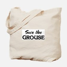 Save the GROUSE Tote Bag
