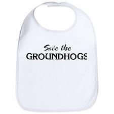 Save the GROUNDHOGS Bib