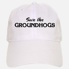 Save the GROUNDHOGS Hat