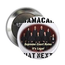 "Obamacare What Next? 2.25"" Button"