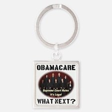 Obamacare What Next? Square Keychain