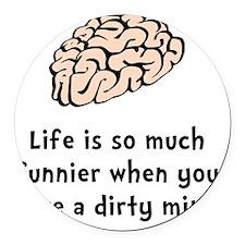 Funnier Dirty Mind Round Car Magnet