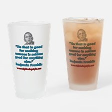 Benjamin Franklin Quote Drinking Glass