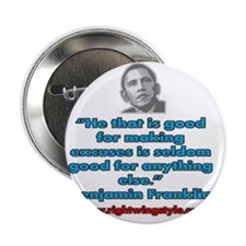 """Benjamin Franklin Quote 2.25"""" Button"""