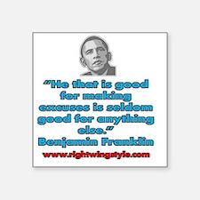 """Benjamin Franklin Quote Square Sticker 3"""" x 3"""""""
