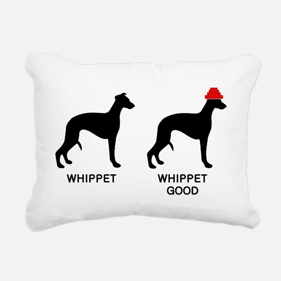 WHIPPET, WHIPPET GOOD! Rectangular Canvas Pillow