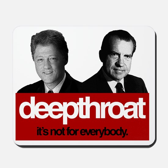 Political Deepthroat Mousepad