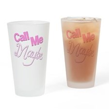 Call Me Maybe Drinking Glass