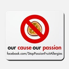 Stop Passion Fruit Allergies Mousepad