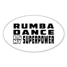 Rumba Dance is my superpower Decal