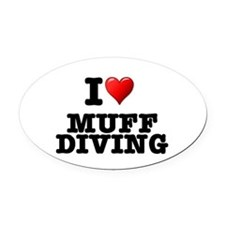 I LOVE - MUFF DIVING Oval Car Magnet