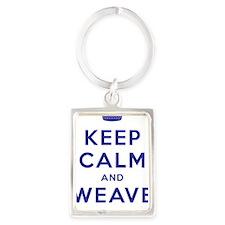 Keep Calm and Weave On III Portrait Keychain