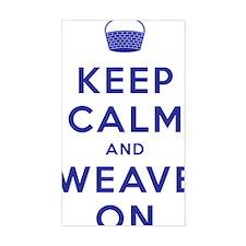 Keep Calm and Weave On III Decal