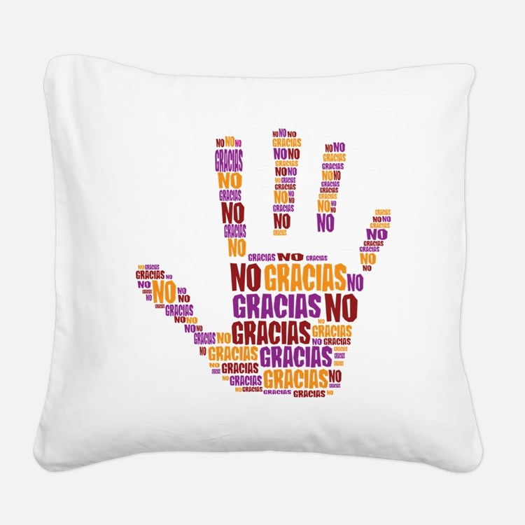 NO Gracias Square Canvas Pillow