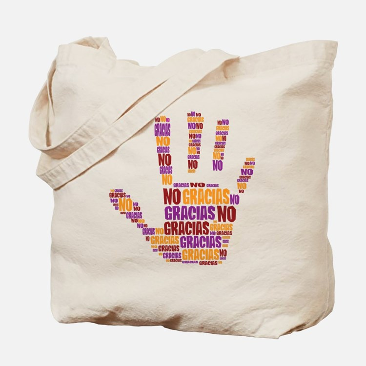 NO Gracias Tote Bag