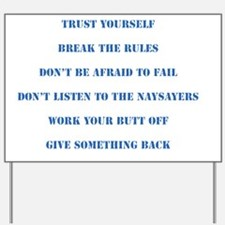 The Six Rules Of Life Yard Sign