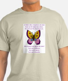 A Child Is Like a Butterfly-  T-Shirt