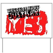 Prevent Rape Yard Sign