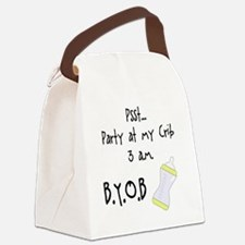 Party at my Crib BYOB Canvas Lunch Bag