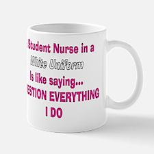 Student nurse white uniform Mug