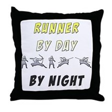 Runner by Day Ninja by Night Throw Pillow