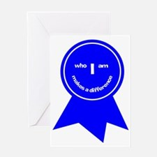 Who I Am Makes A Difference Greeting Card