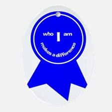 Who I Am Makes A Difference Oval Ornament
