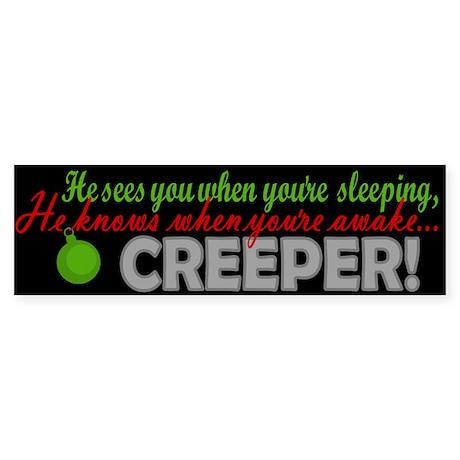 Sees You Sleeping Xmas Creeper Bumper Sticker