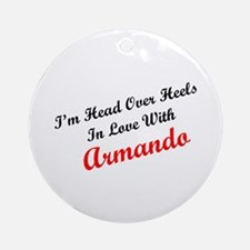 In Love with Armando Ornament (Round)