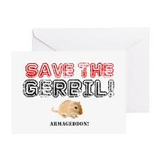 SAVE THE GERBIL - ARMAGEDDON! Greeting Card
