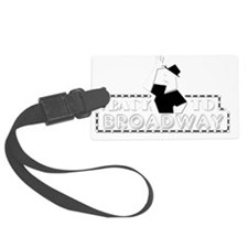 BACK TO BROADWAY Luggage Tag