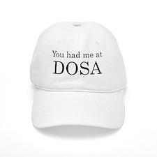 You Had Me at Dosa Baseball Cap