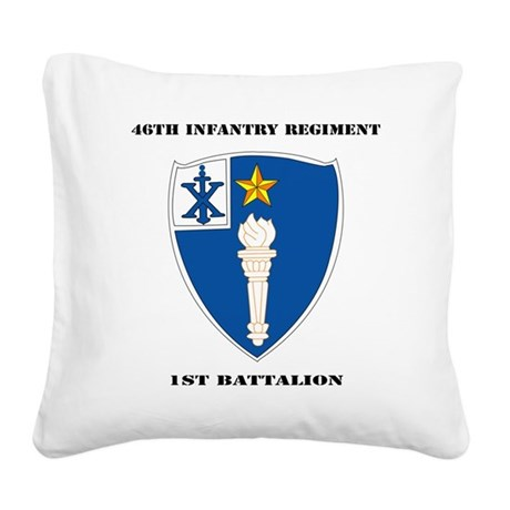 DUI - 1st Battalion - 46th In Square Canvas Pillow