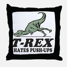 T-REX Hates Pushups Throw Pillow