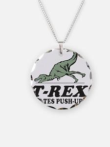 T-REX Hates Pushups Necklace