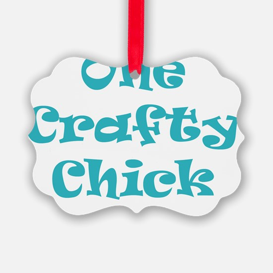 One Crafty Chick  Ornament