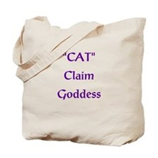 CAT Claim Goddess Tote Bag