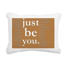 just be you (earthtone) Rectangular Canvas Pillow