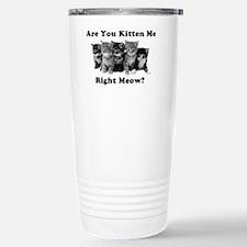 Light Kitten Me Right Meow Travel Mug