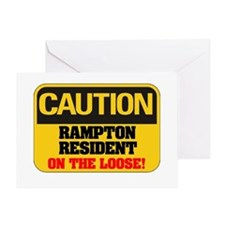 CAUTION - RAMPTON RESIDENT ON THE LO Greeting Card