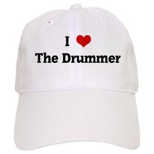 I Love The Drummer Baseball Cap
